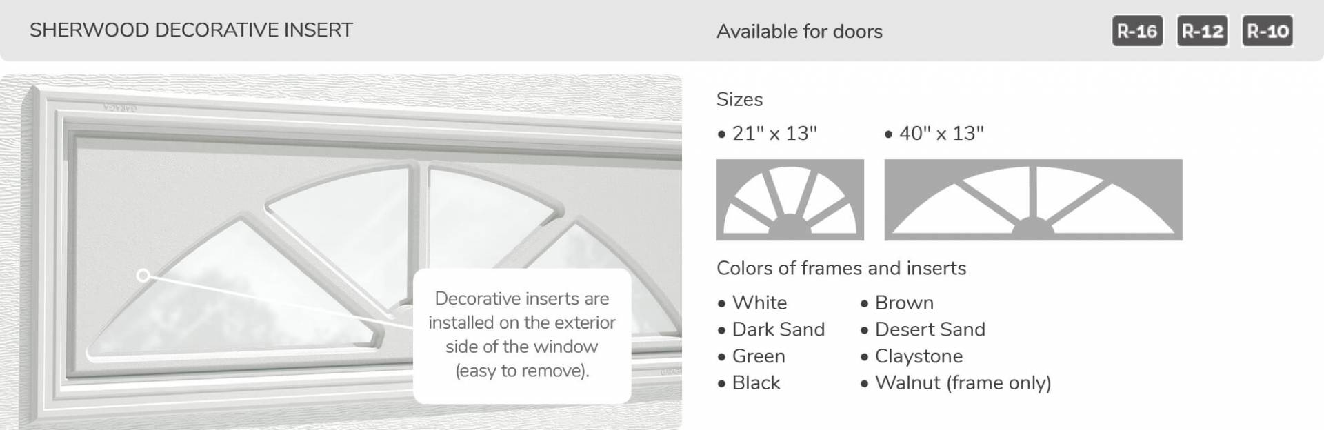 Sherwood Decorative Insert, 21' x 13' and 40' x 13', available for doors R-16, R-12 and R-10